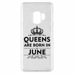 Чехол для Samsung S9 Queens are born in June - FatLine