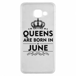 Чехол для Samsung A3 2016 Queens are born in June - FatLine