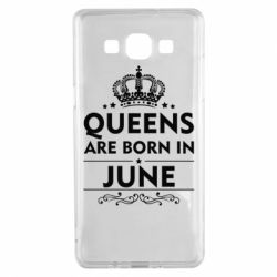 Чехол для Samsung A5 2015 Queens are born in June - FatLine