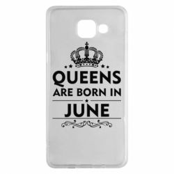 Чехол для Samsung A5 2016 Queens are born in June - FatLine