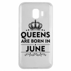 Чехол для Samsung J2 2018 Queens are born in June - FatLine