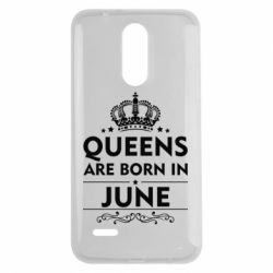 Чехол для LG K7 2017 Queens are born in June - FatLine