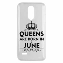 Чехол для LG K8 2017 Queens are born in June - FatLine