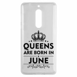 Чехол для Nokia 5 Queens are born in June - FatLine