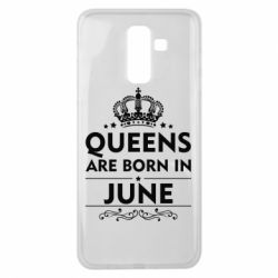 Чехол для Samsung J8 2018 Queens are born in June - FatLine