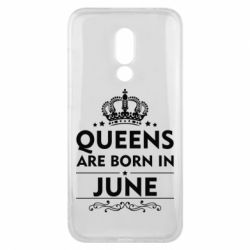 Чехол для Meizu 16x Queens are born in June - FatLine