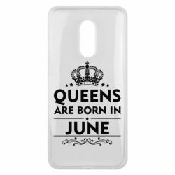 Чехол для Meizu 16 plus Queens are born in June - FatLine