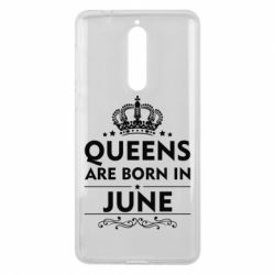 Чехол для Nokia 8 Queens are born in June - FatLine