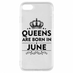 Чехол для iPhone 7 Queens are born in June - FatLine