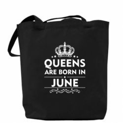 Сумка Queens are born in June - FatLine