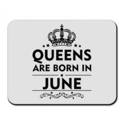 Коврик для мыши Queens are born in June - FatLine