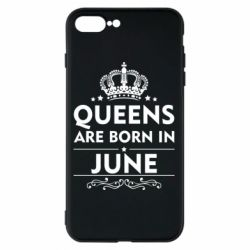 Чехол для iPhone 8 Plus Queens are born in June - FatLine