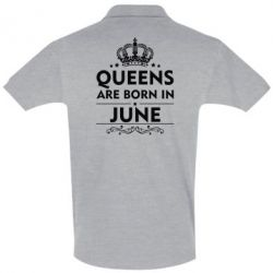 Футболка Поло Queens are born in June - FatLine