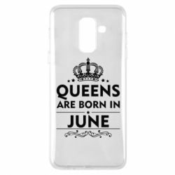 Чехол для Samsung A6+ 2018 Queens are born in June - FatLine