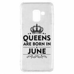 Чехол для Samsung A8 2018 Queens are born in June - FatLine