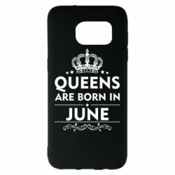 Чехол для Samsung S7 EDGE Queens are born in June - FatLine