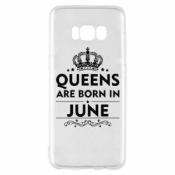 Чехол для Samsung S8 Queens are born in June - FatLine
