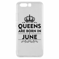 Чехол для Huawei P10 Queens are born in June - FatLine