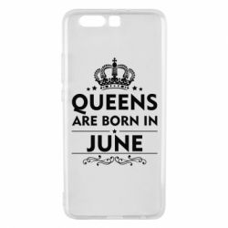 Чехол для Huawei P10 Plus Queens are born in June - FatLine