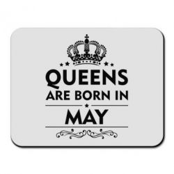 Коврик для мыши Queens are born in May - FatLine
