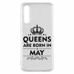 Чехол для Huawei P20 Pro Queens are born in May - FatLine