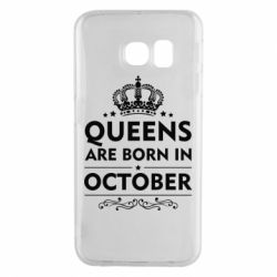 Чехол для Samsung S6 EDGE Queens are born in October - FatLine