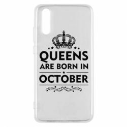 Чехол для Huawei P20 Queens are born in October - FatLine