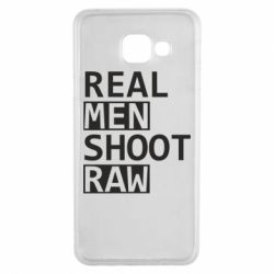 Чохол для Samsung A3 2016 Real Men Shoot RAW