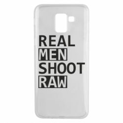 Чохол для Samsung J6 Real Men Shoot RAW