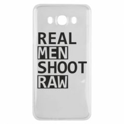 Чохол для Samsung J7 2016 Real Men Shoot RAW