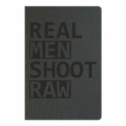 Блокнот А5 Real Men Shoot RAW