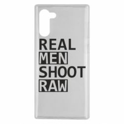 Чохол для Samsung Note 10 Real Men Shoot RAW