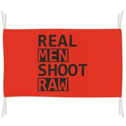 Прапор Real Men Shoot RAW