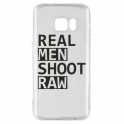 Чохол для Samsung S7 Real Men Shoot RAW