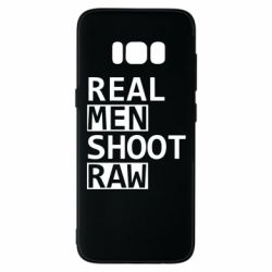 Чохол для Samsung S8 Real Men Shoot RAW