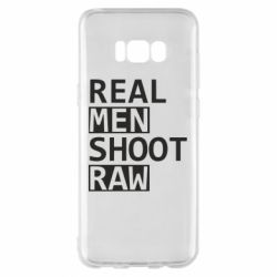 Чохол для Samsung S8+ Real Men Shoot RAW