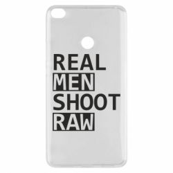 Чохол для Xiaomi Mi Max 2 Real Men Shoot RAW
