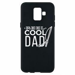 Чехол для Samsung A6 2018 Reel cool dad