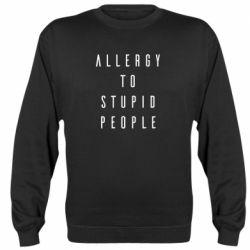 Реглан (світшот) Allergy To Stupid People