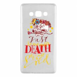 Чехол для Samsung A7 2015 Remember death is not the end