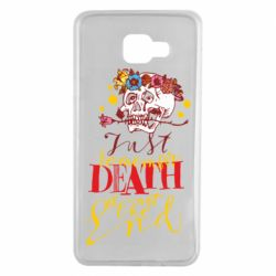 Чехол для Samsung A7 2016 Remember death is not the end