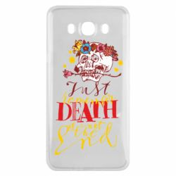 Чехол для Samsung J7 2016 Remember death is not the end