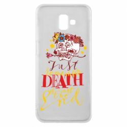 Чехол для Samsung J6 Plus 2018 Remember death is not the end