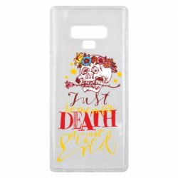 Чехол для Samsung Note 9 Remember death is not the end