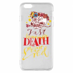 Чехол для iPhone 6 Plus/6S Plus Remember death is not the end