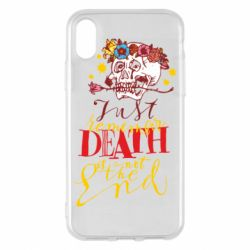 Чехол для iPhone X/Xs Remember death is not the end