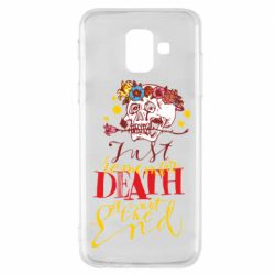 Чехол для Samsung A6 2018 Remember death is not the end