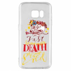 Чехол для Samsung S7 Remember death is not the end