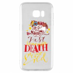 Чехол для Samsung S7 EDGE Remember death is not the end