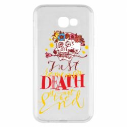 Чехол для Samsung A7 2017 Remember death is not the end